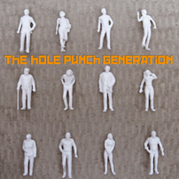 The Hole Punch Generation