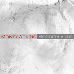 Borderlands - Monty Adkins